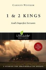 1 and 2 Kings by Carolyn Nystrom