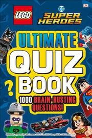 Lego DC Comics Super Heroes Ultimate Quiz Book by DK