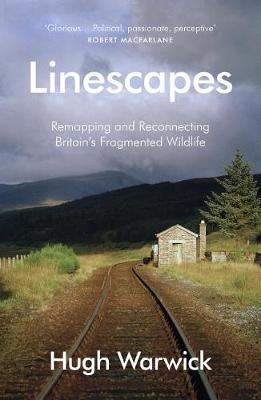 Linescapes by Hugh Warwick