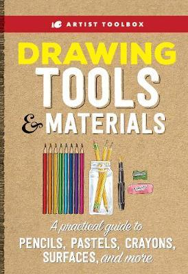 Artist Toolbox: Drawing Tools & Materials by Walter Foster Creative Team