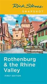 Rick Steves Snapshot Rothenburg & Rhine Valley (First Edition) by Rick Steves image