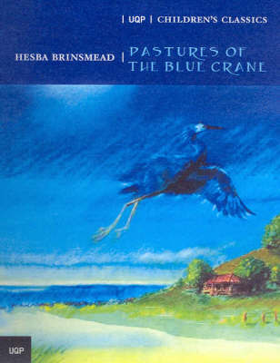 The Pastures of the Blue Crane by Hesba Brinsmead