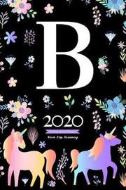 2020 Unicorn Diary Planner Never Stop Dreaming by Elizabeth Riley