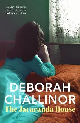 The Jacaranda House by Deborah Challinor