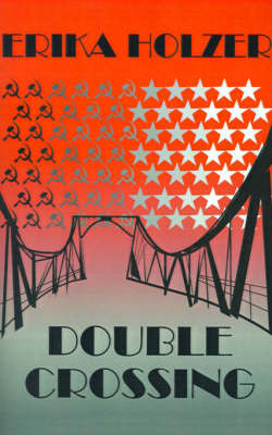 Double Crossing by Erika Holzer image