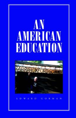 An American Education by Edward Gorman image