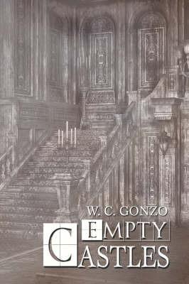 Empty Castles by W.C. Gonzo image