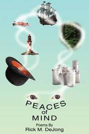 Peaces of Mind by Rick M. DeJong image
