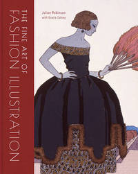 The Fine Art of Fashion Illustration by Julian Robinson