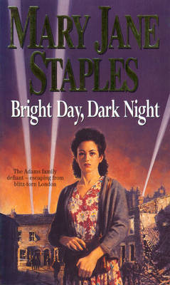 Bright Day, Dark Night by Mary Jane Staples image