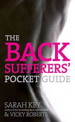 The Back Sufferers' Pocket Guide by Sarah Key image