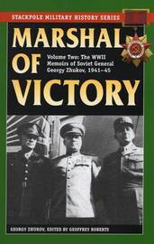 Marshal of Victory by Georgy Zhukov