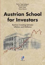 Austrian School for Investors by Rahim Taghizadegan