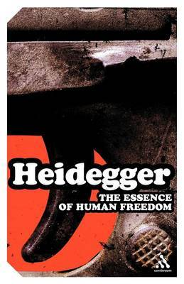 The Essence of Human Freedom by Martin Heidegger image