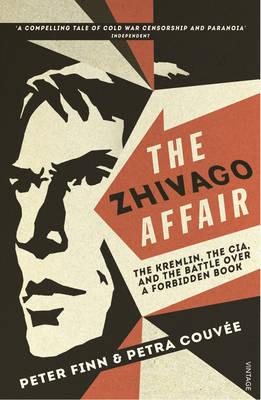 The Zhivago Affair by Peter Finn