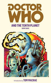 Doctor Who and the Tenth Planet by Gerry Davis