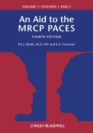 An Aid to the MRCP PACES, Volume 1 by Robert E.J. Ryder