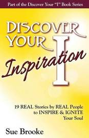 Discover Your Inspiration by Sue Brooke