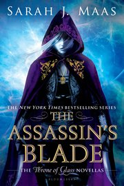 The Assassin's Blade: The Throne of Glass Novellas (Throne of Glass Prequels) by Sarah J Maas image