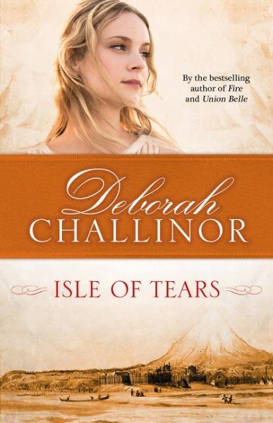 Isle of Tears by Deborah Challinor