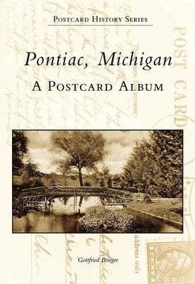 Pontiac, Michigan by Gottfried Brieger