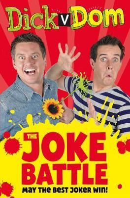 Dick v Dom - The Joke Battle by Richard McCourt