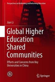 Global Higher Education Shared Communities by Jian Li