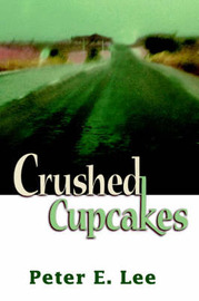 Crushed Cupcakes by Peter E. Lee image