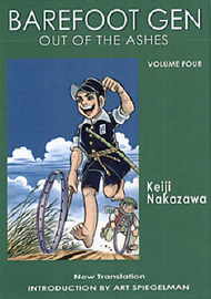 Barefoot Gen #4: Out Of The Ashes by Nakazawa Keiji
