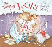 Taming of Lola, The:A Shrew Story by Ellen Weiss image