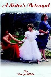 A Sister's Betrayal by Tonya White image