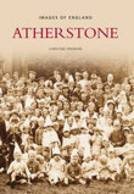 Images of Atherstone by Carol Freeman