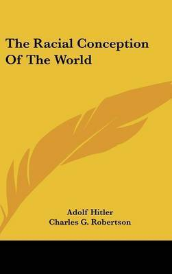 The Racial Conception of the World by Adolf Hitler