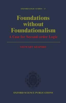Foundations without Foundationalism by Stewart Shapiro image