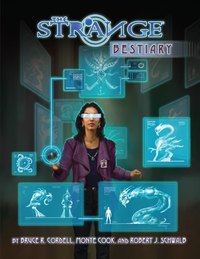 The Strange RPG: Bestiary by Monte Cook