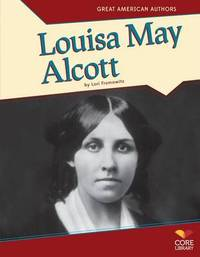 Louisa May Alcott by Lori Fromowitz