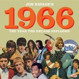 Jon Savage's 1966: The Year The Decade Exploded (2CD) by Various Artists