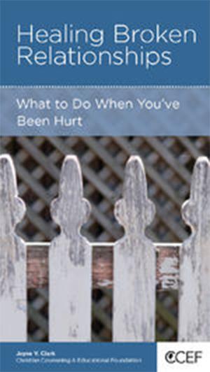 Healing Broken Relationships by Jayne V Clark