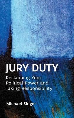 Jury Duty by Michael Singer
