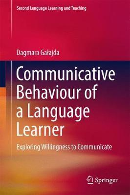 Communicative Behaviour of a Language Learner by Dagmara Galajda