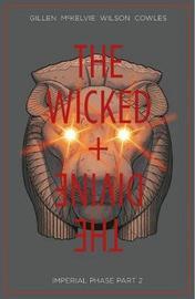 The Wicked & The Divine Volume 6 by Kieron Gillen