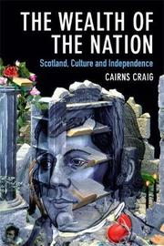 The Wealth of the Nation by Cairns Craig
