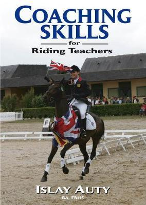 Coaching Skills for Riding Teachers by Islay Auty image
