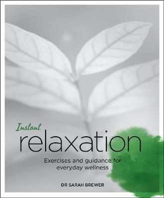 Instant Relaxation by Sarah Brewer image
