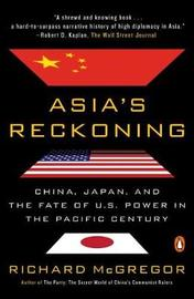 Asia's Reckoning by Richard McGregor
