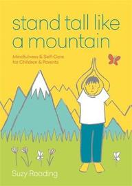 Stand Tall Like a Mountain by Suzy Reading