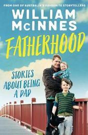 Fatherhood by William McInnes