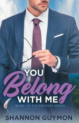 You Belong With Me by Shannon Guymon
