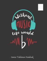 Without Music, Life Would B by Inspired Music image