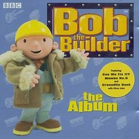 The Album by Bob The Builder image